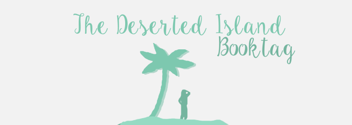 The Deserted Island – BookTag