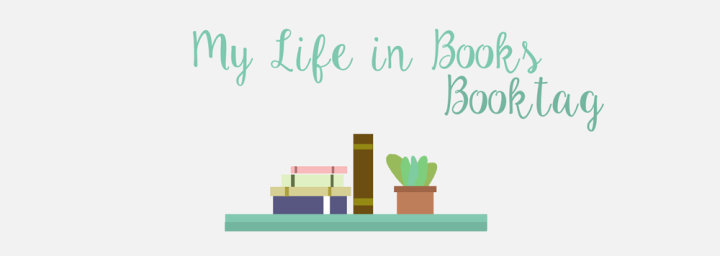 My Life in Books – Book Tag