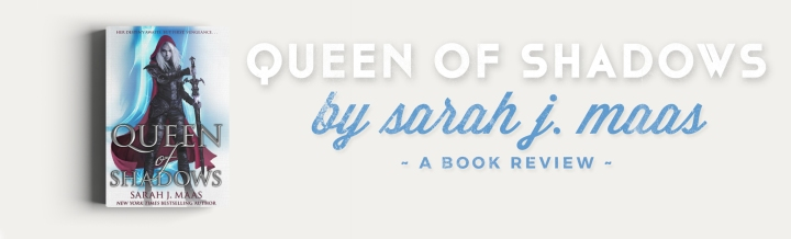 Book Review: Queen of Shadows