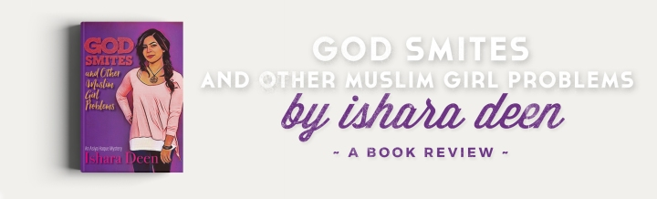 Book Review: God Smites and Other Muslim GirlProblems