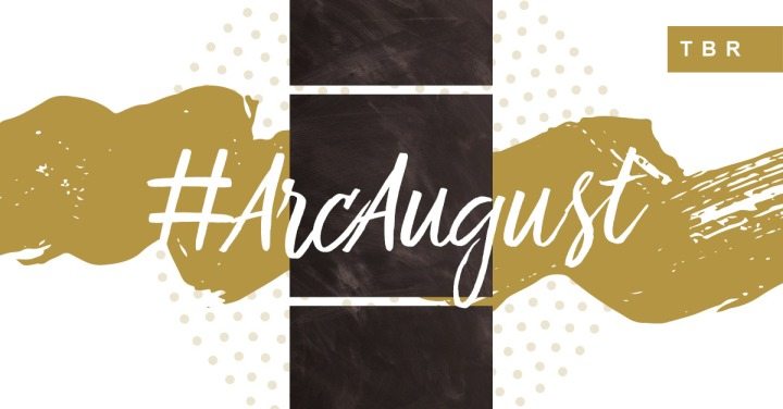 #ARCAugust TBR