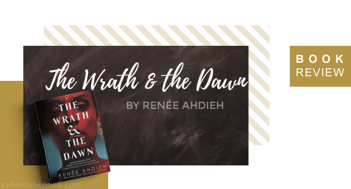 Review: The Wrath & the Dawn
