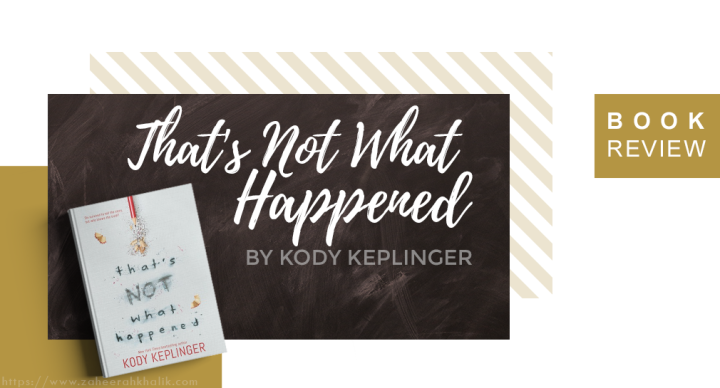 Review: That's Not What Happened