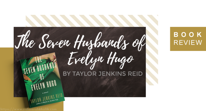 Review: The Seven Husbands of Evelyn Hugo