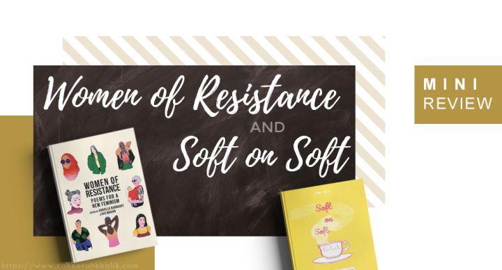 Mini-review: Soft on Soft and Women of Resistance
