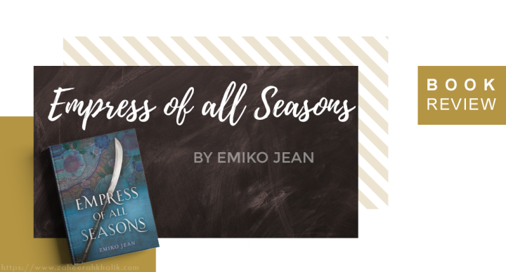 Review: Empress of All Seasons