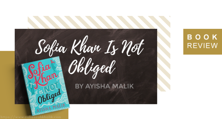 Review: Sofia Khan Is Not Obliged