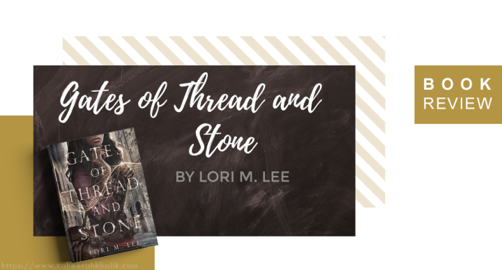 Review: Gates of Thread and Stone