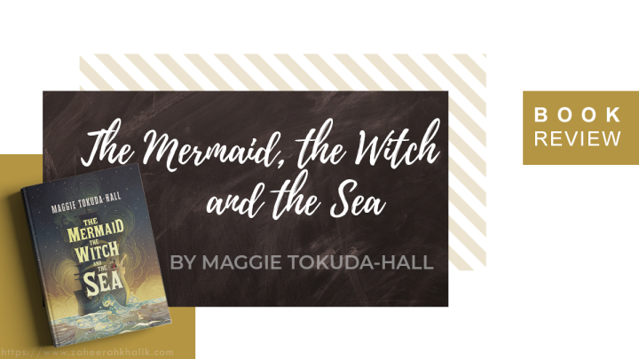 Review: The Mermaid, the Witch, and the Sea