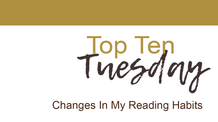 Changes In My ReadingHabits
