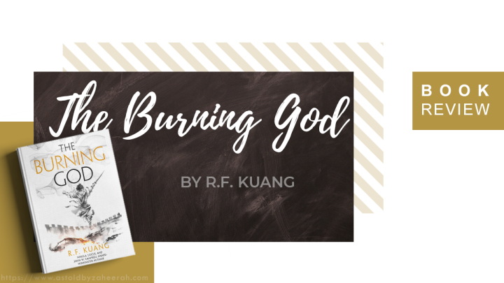 Review: The Burning God (The Poppy War#3)