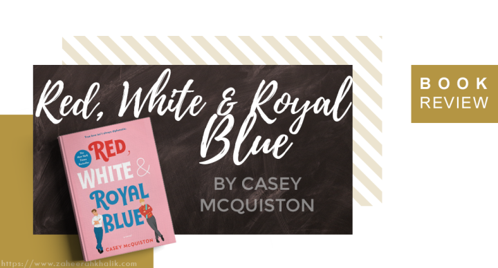 Review: Red, White & RoyalBlue