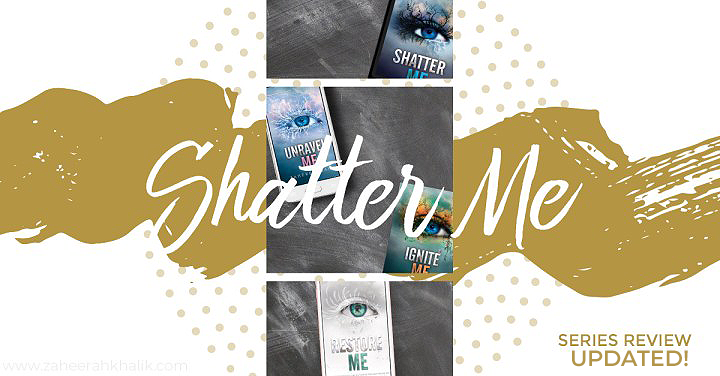Series Review: Shatter Me (Updated!)
