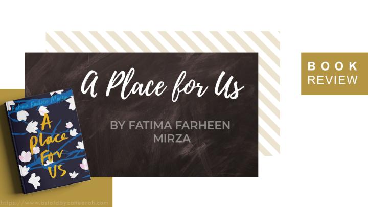 Review: A Place forUs