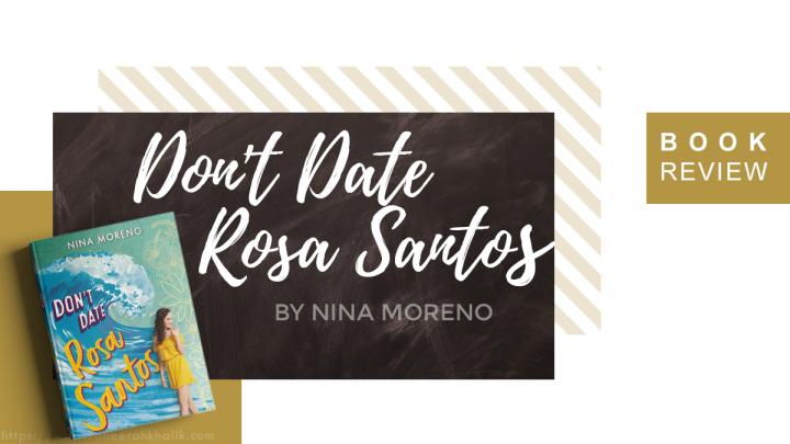 Review: Don't Date RosaSantos