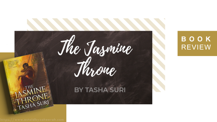 Review: The Jasmine Throne