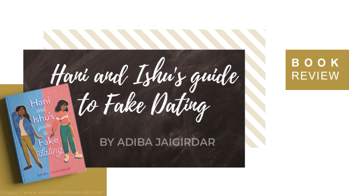 Review: Hani and Ishu's Guide to Fake Dating