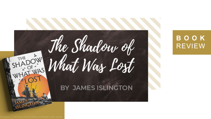 Review: The Shadow of What WasLost