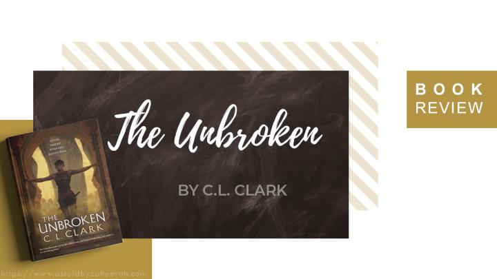 Review: The Unbroken
